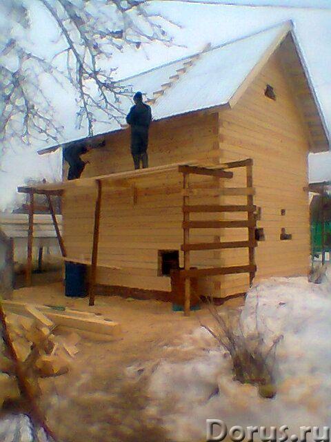 Плотники без посредников - Строительные услуги - Строительство из дерева домов, бань, фундамент, кры..., фото 8